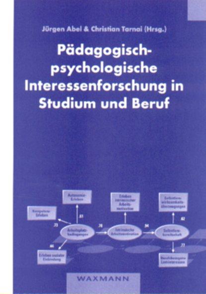 Pädagogisch-psychologische Interessenforschung in Studium und Beruf