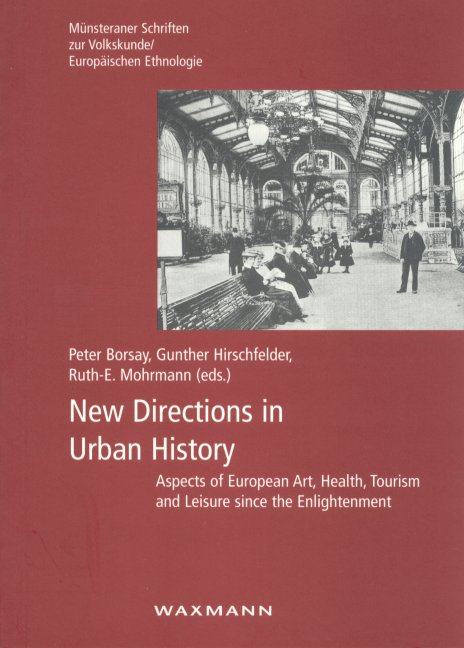 New Directions in Urban History