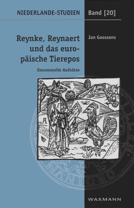 Reynke, Reynaert und das europäische Tierepos