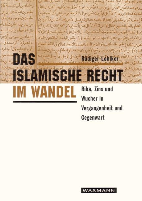 Das islamische Recht im Wandel