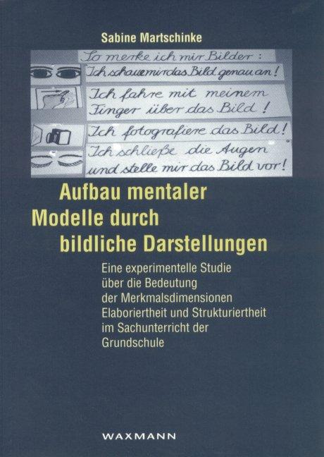 Der Aufbau mentaler Modelle durch bildliche Darstellung