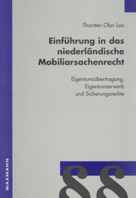 Einführung in das niederländische Mobiliarsachenrecht