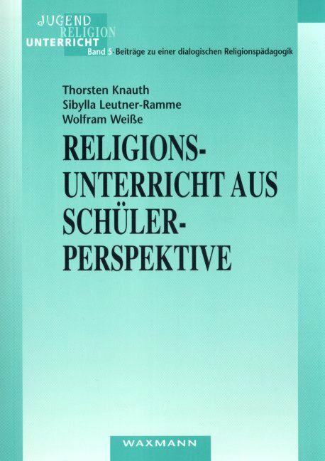 Religionsunterricht aus Schülerperspektive