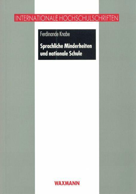 Sprachliche Minderheiten und nationale Schule in Preußen zwischen 1871 und 1933