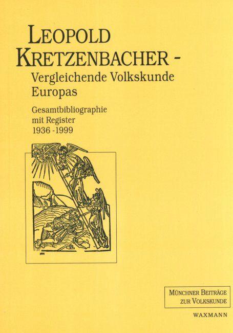 Leopold Kretzenbacher<br /><br />Vergleichende Volkskunde Europas
