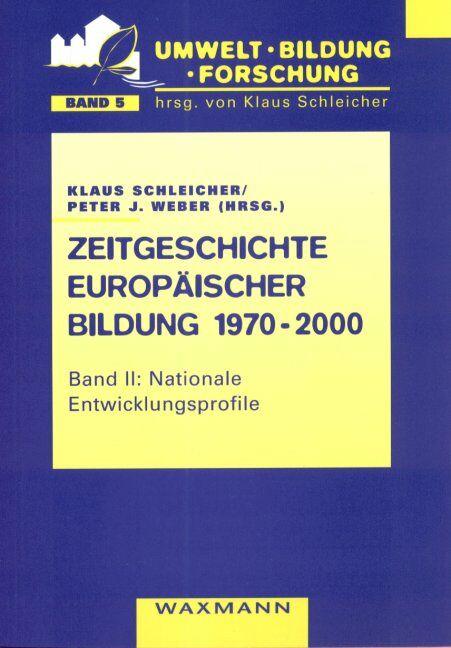 Zeitgeschichte europäischer Bildung 1970-2000