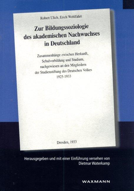 Zur Bildungssoziologie des akademischen Nachwuchses in Deutschland