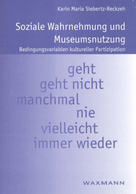 Soziale Wahrnehmung und Museumsnutzung