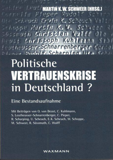 Politische Vertrauenskrise in Deutschland?