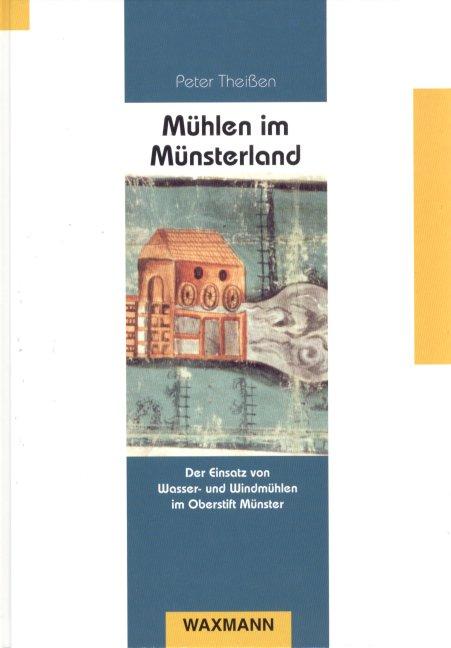 Mühlen im Münsterland