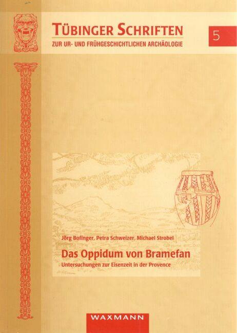 Das Oppidum von Bramefan