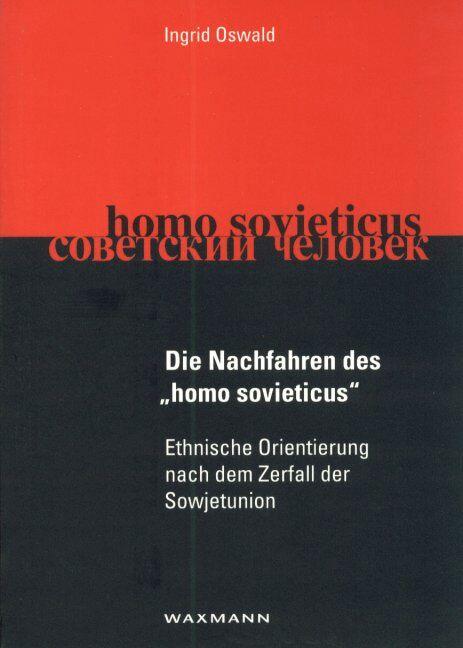 """Die Nachfahren des """"homo sovieticus"""""""