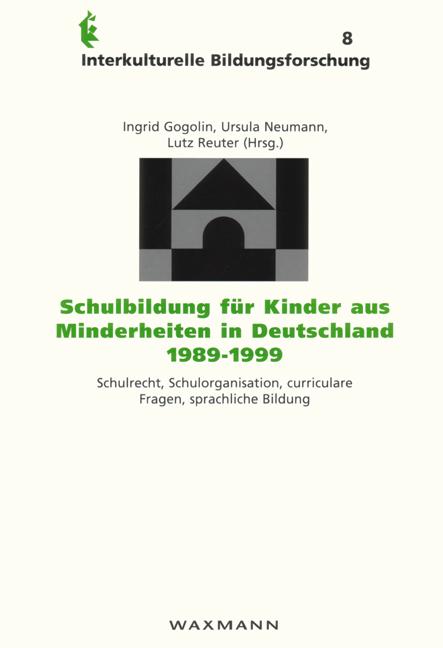 Schulbildung für Kinder aus Minderheiten in Deutschland 1989-1999