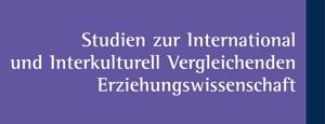Studien zur International und Interkulturell Vergleichenden Erziehungswissenschaft