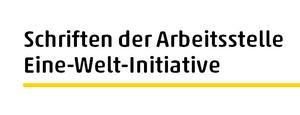 Schriften der Arbeitsstelle Eine-Welt-Initiative