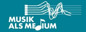 Musik als Medium