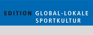 Edition Global-lokale Sportkultur