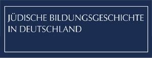 Jüdische Bildungsgeschichte in Deutschland