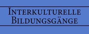 Interkulturelle Bildungsgänge