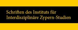 Schriften des Instituts für Interdisziplinäre Zypern-Studien