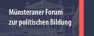 Münsteraner Forum zur politischen Bildung