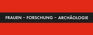 Frauen – Forschung – Archäologie