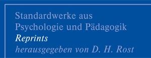 Standardwerke aus Psychologie und Pädagogik – Reprints