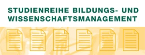 Studienreihe Bildungs- und Wissenschaftsmanagement