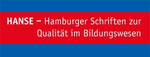HANSE – Hamburger Schriften zur Qualität im Bildungswesen