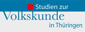 Studien zur Volkskunde in Thüringen