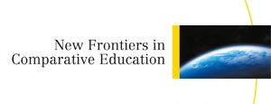 New Frontiers in Comparative Education