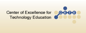 Center of Excellence for Technology Education (CETE)