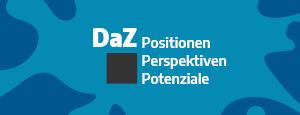 Deutsch als Zweitsprache – Positionen, Perspektiven, Potenziale