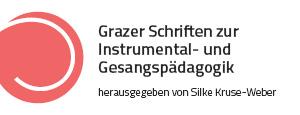 Grazer Schriften zur Instrumental- und Gesangspädagogik